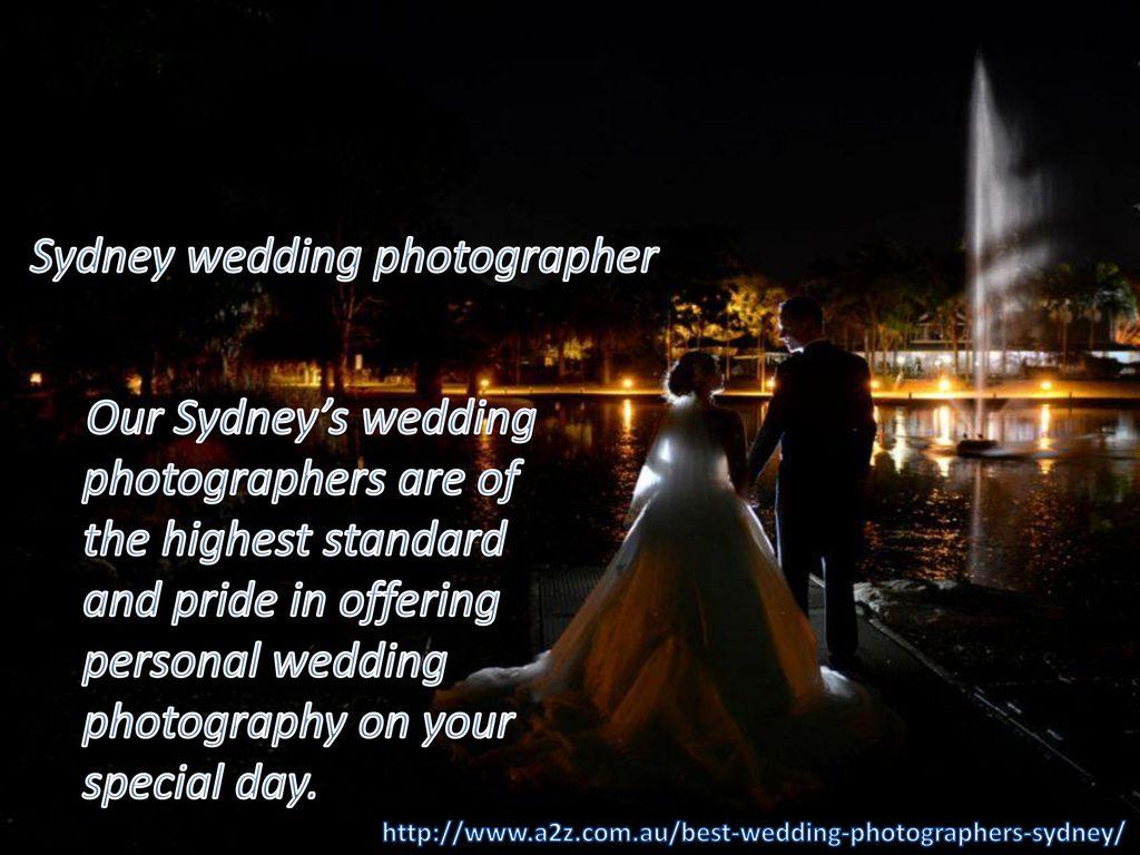 Best Wedding Photographers Sydney - ppt download