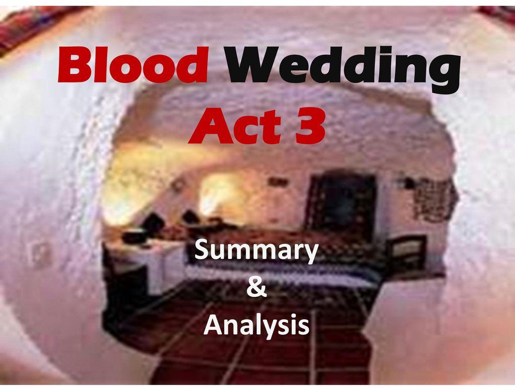 blood wedding act 3