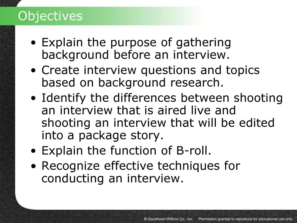 Objectives Explain The Purpose Of Gathering Background Before An Interview. Create  Interview Questions And Topics