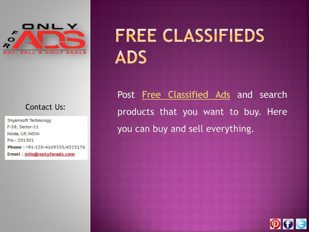 Post Classifieds Ads Onlyforads com is a classified website for buy