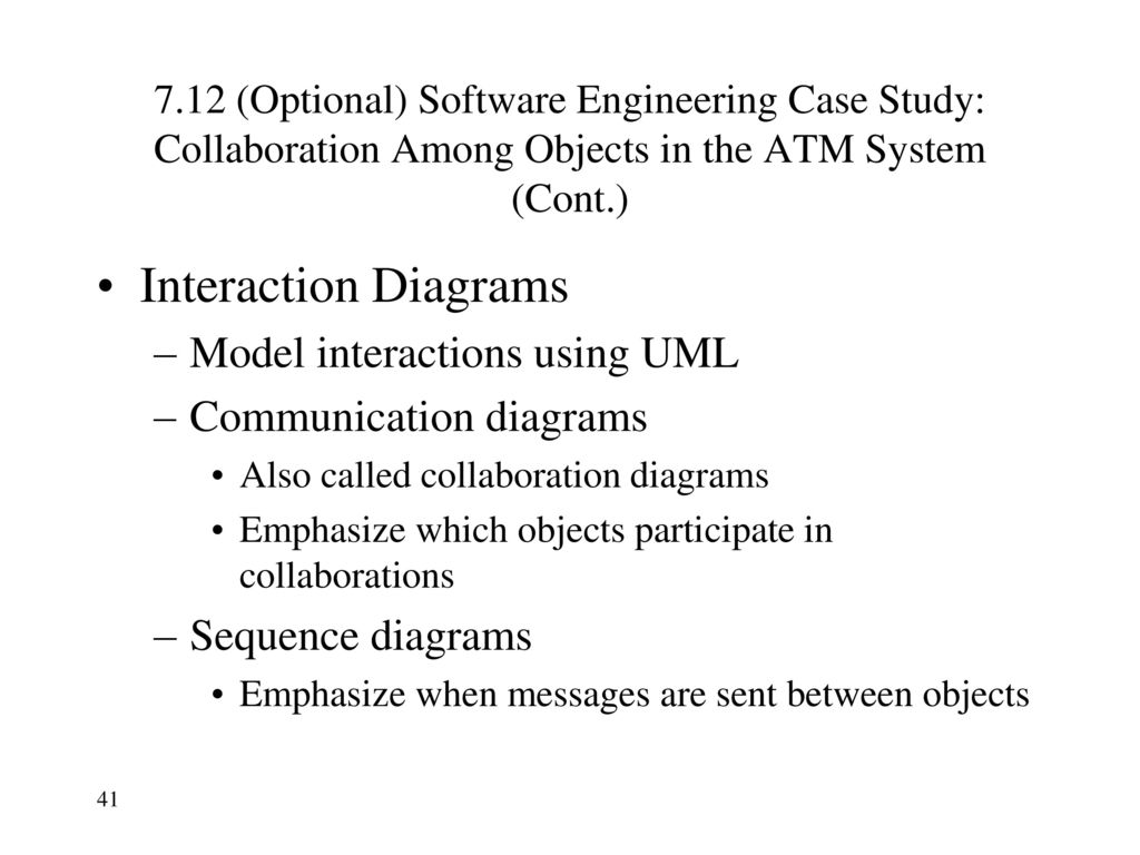 Unified Modeling Language Uml Ppt Download An Example Of Behavioral State Machine Diagram For A Bank Atm Interaction Diagrams Model Interactions Using