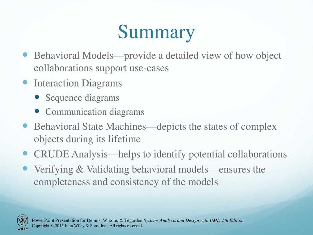 Tim 58 Chapter 6 Continued Behavioral Modeling Ppt Download Objects Use Cases State Diagram Interaction Summary Modelsprovide A Detailed View Of How Object Collaborations Support