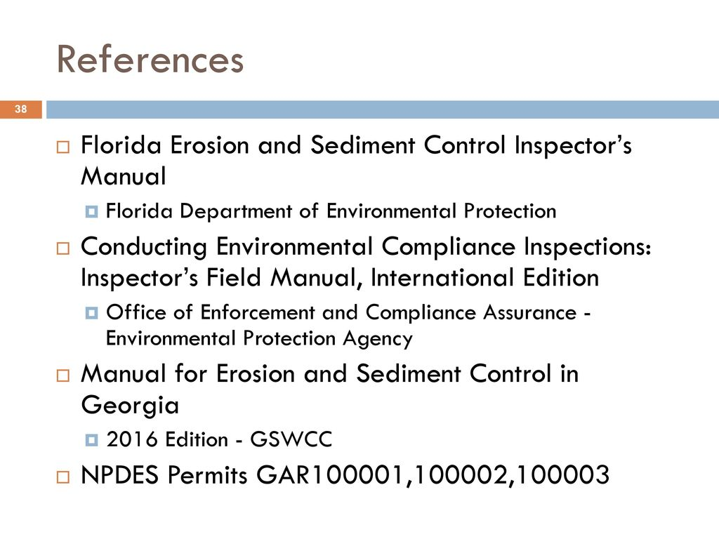 References Florida Erosion and Sediment Control Inspector's Manual