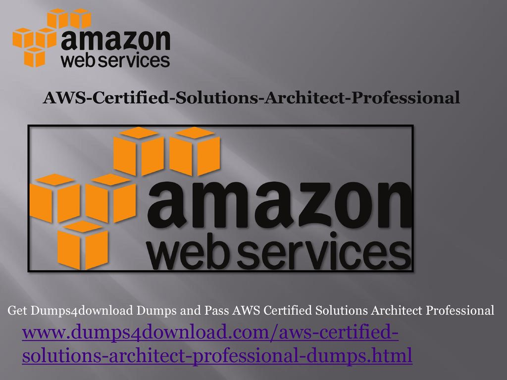 AWS-Certified-Solutions-Architect-Professional - ppt download