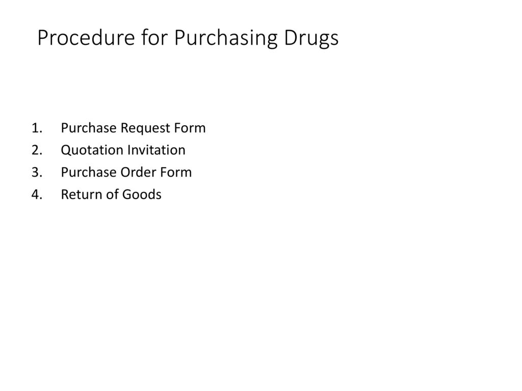 PROCEDURE FOR PURCHASING DRUGS - ppt download