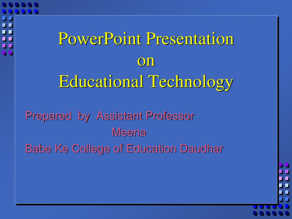 powerpoint presentation on educational technology ppt download