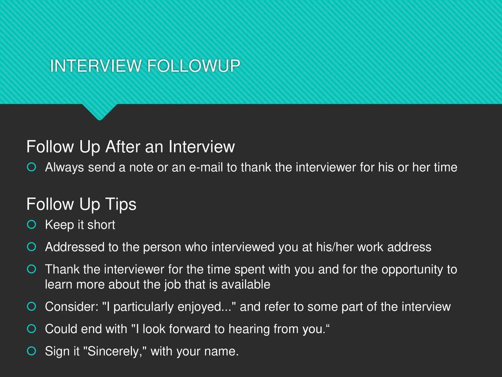 Follow Up After An Interview