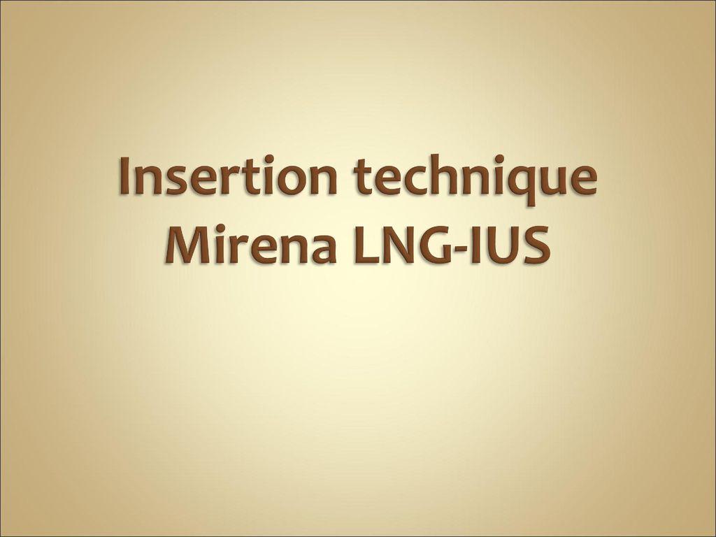 Insertion Technique Mirena Lng Ius Ppt Download