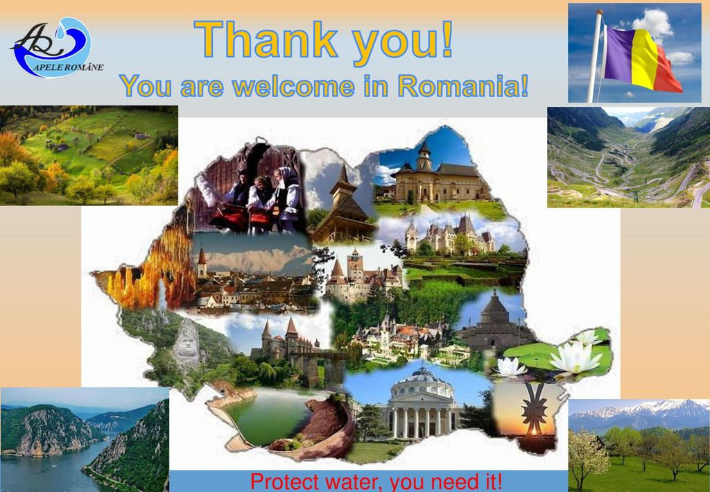 You are welcome in Romania!