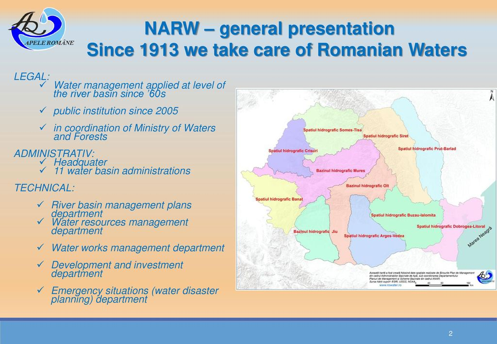 NARW – general presentation Since 1913 we take care of Romanian Waters