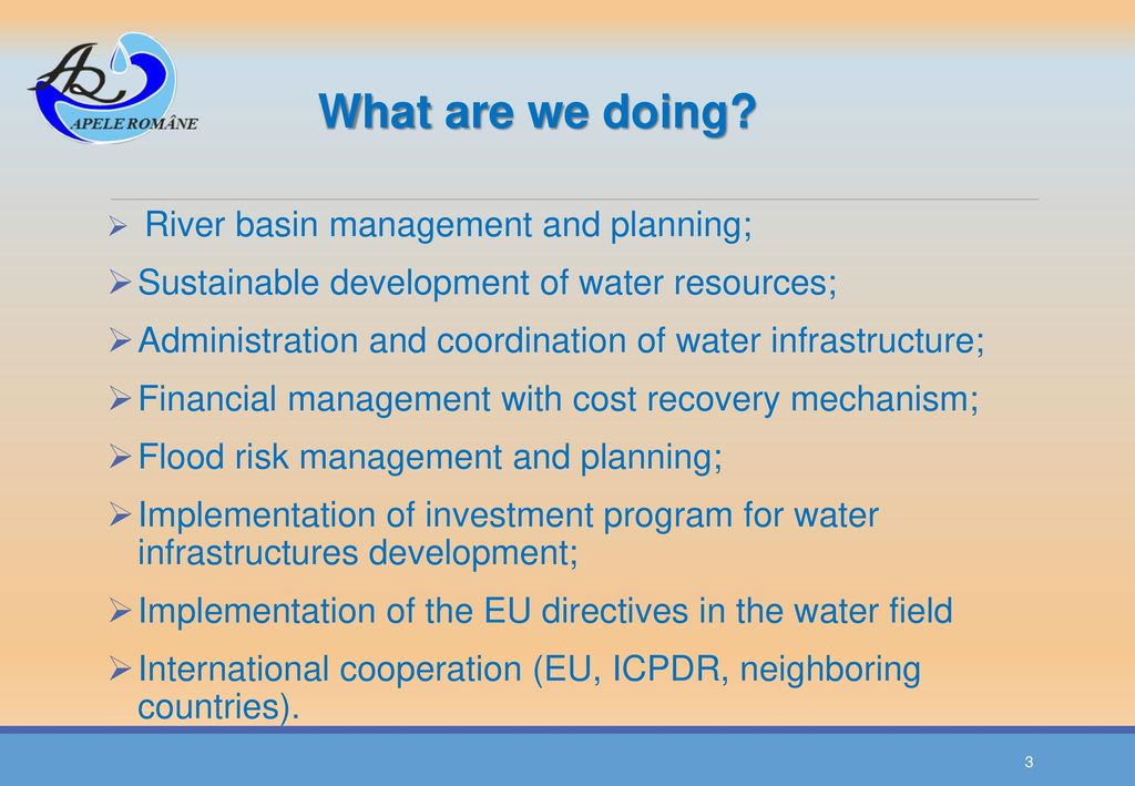 Sustainable development of water resources;