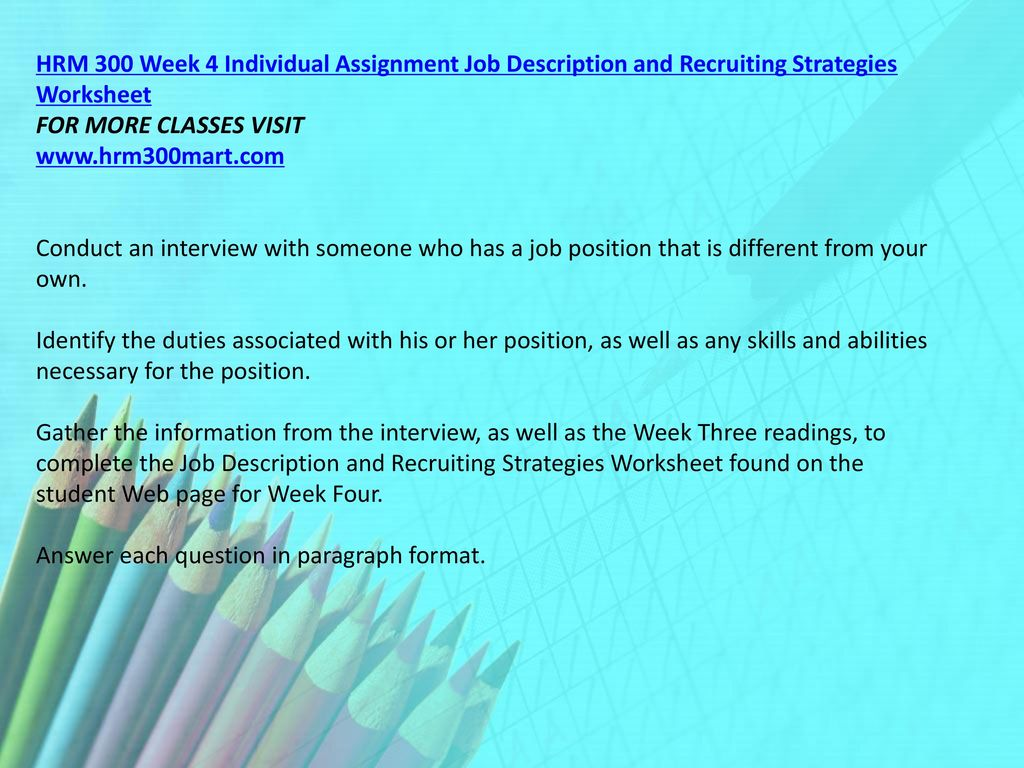 hrm 300 week 4 Hrm 300 week 4 team assignment human resource management training presentation (2 papers) this tutorial was purchased 8 times & rated a+ by student like you this tutorial contains 2 different papers your learning team has been selected to conduct a recruiting and staffing training to a group of new human resource management (hrm) employees at.