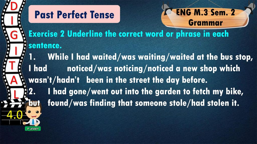 2 E 3 S E M N G Past Perfect Tense - ppt download