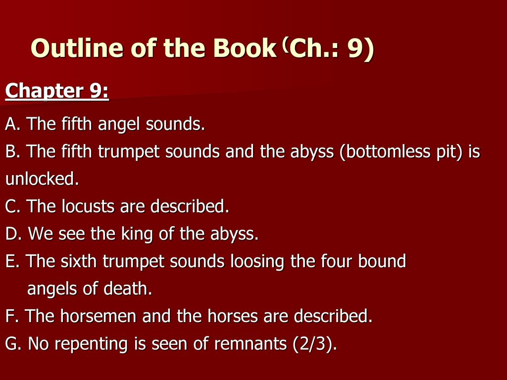 The Book of Revelation SECTIONS OF THE BOOK: The Seven