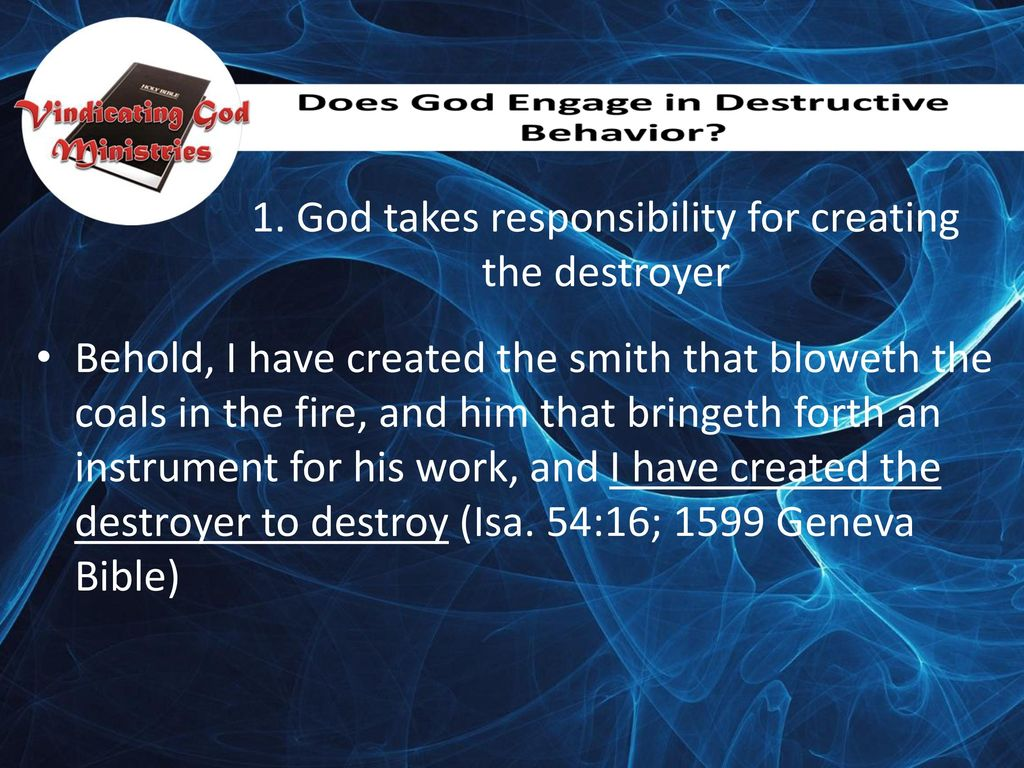 God takes responsibility for creating the destroyer