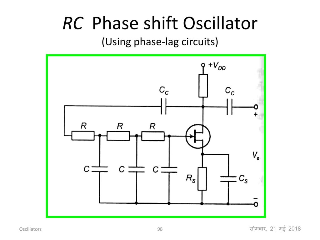 Feedback Amplifiers And Oscillators Ppt Download Rf Crystal The As A Circuit Element Rc Phase Shift Oscillator Using Lag Circuits