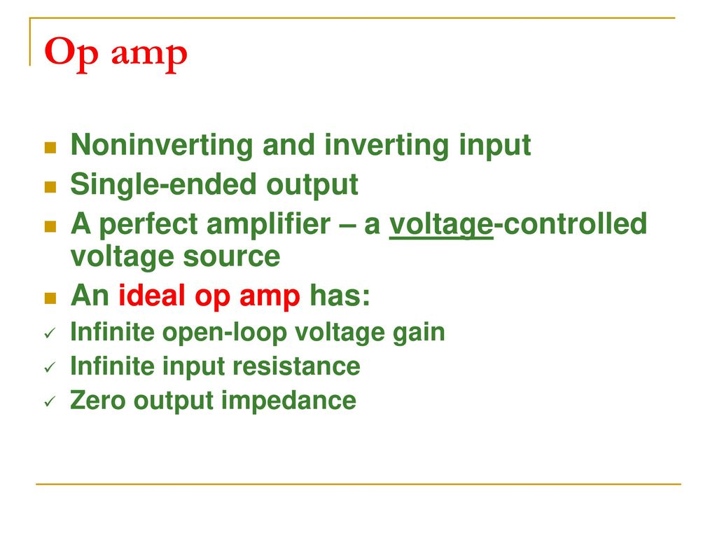 Transistor And Operational Amplifiers Ppt Download Where Can You Find An Amplifier With A Single Input What Voltage Op Amp Noninverting Inverting Ended Output