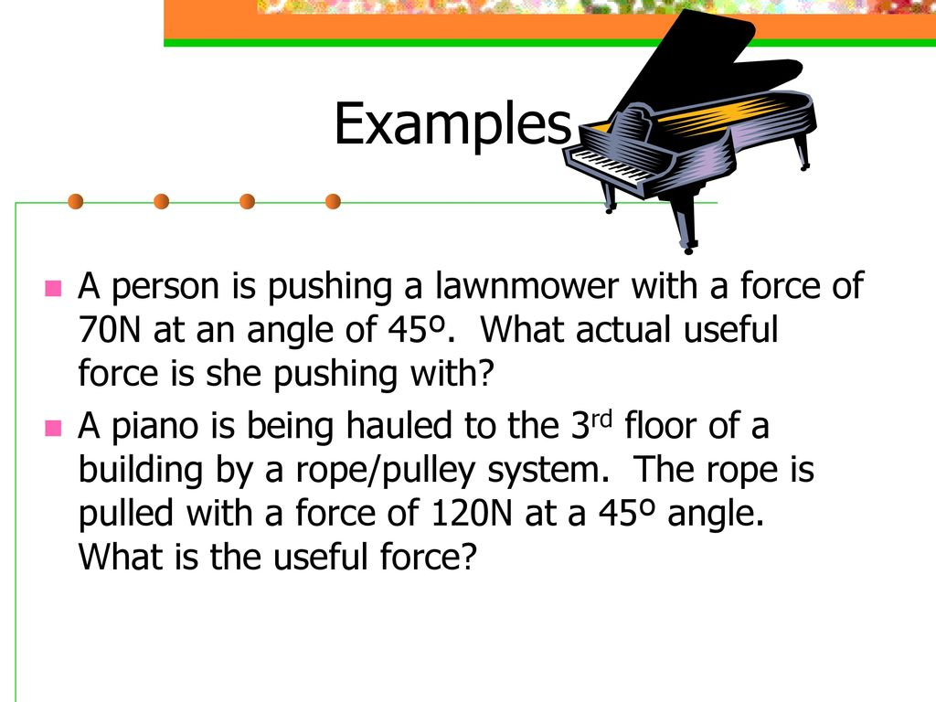 Phy 131 Chapters 3 4 Newtons Laws Gravitation And Friction Easy Lawnmower Physics Examples A Person Is Pushing With Force Of 70n At An Angle