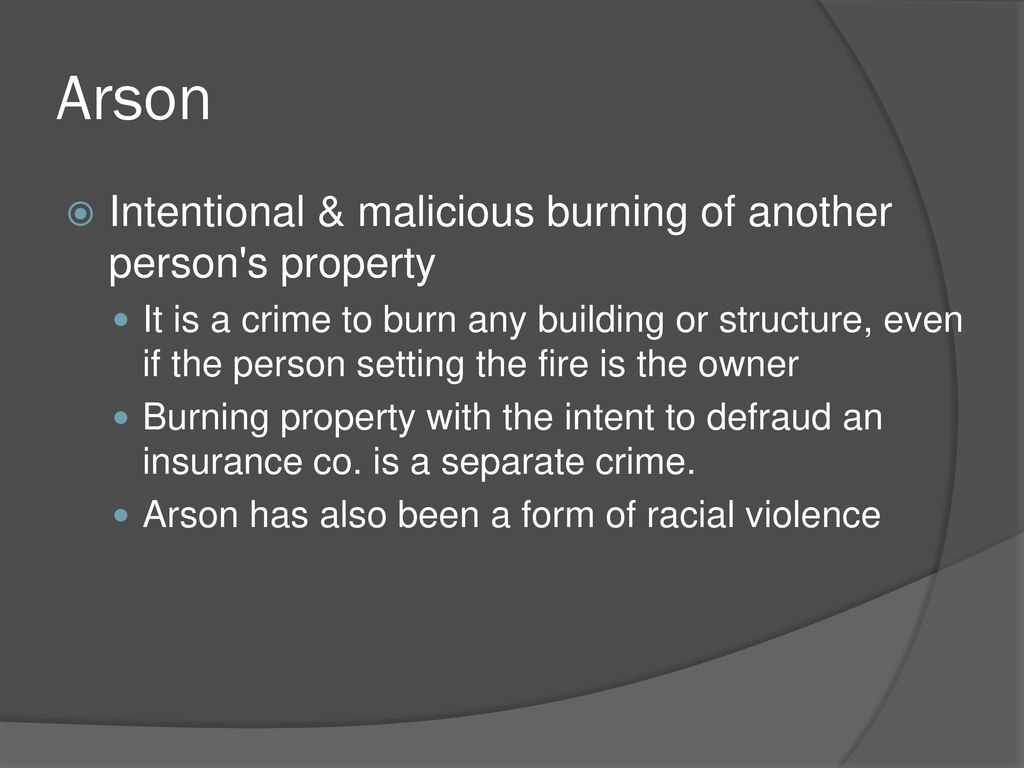 What is the penalty for willful arson