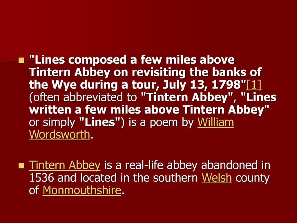 Tintern Abbey Interpretation Ppt Download Line Written A Few Mile Above Summary