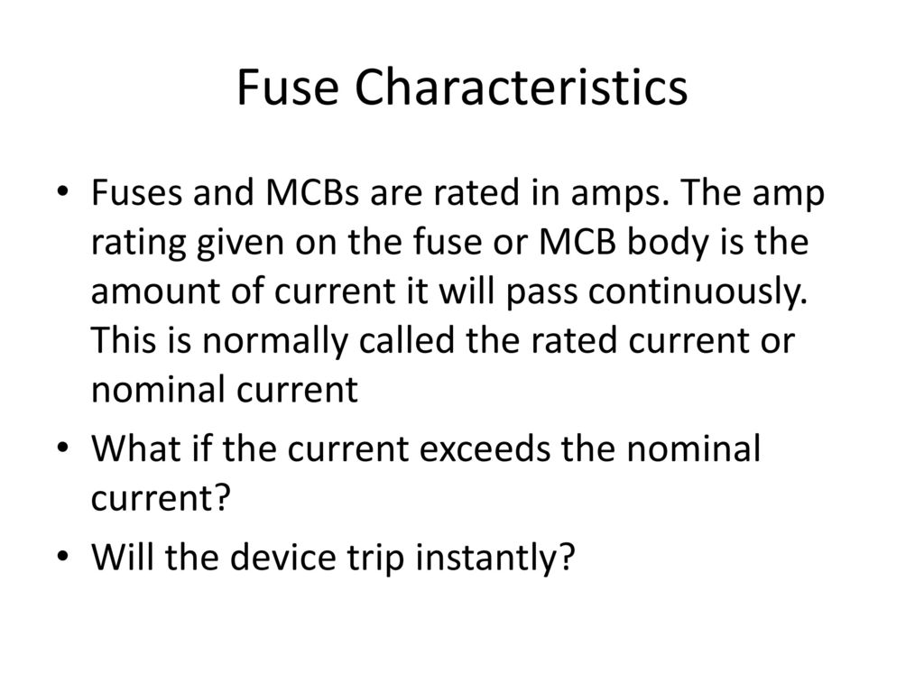 FUSE, MCBs, MCCBs Sunil Bhat. - ppt download
