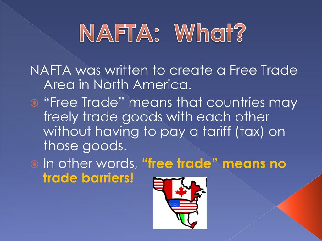 North America Free Trade Agreement Ppt Download