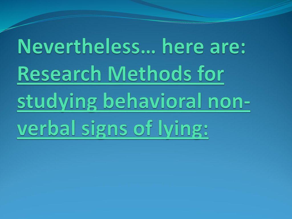 Verbal signs of lying
