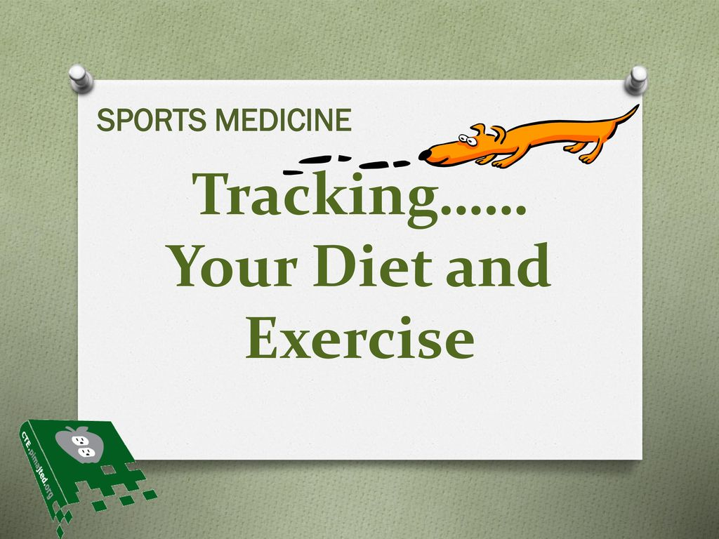 tracking your diet and exercise ppt download