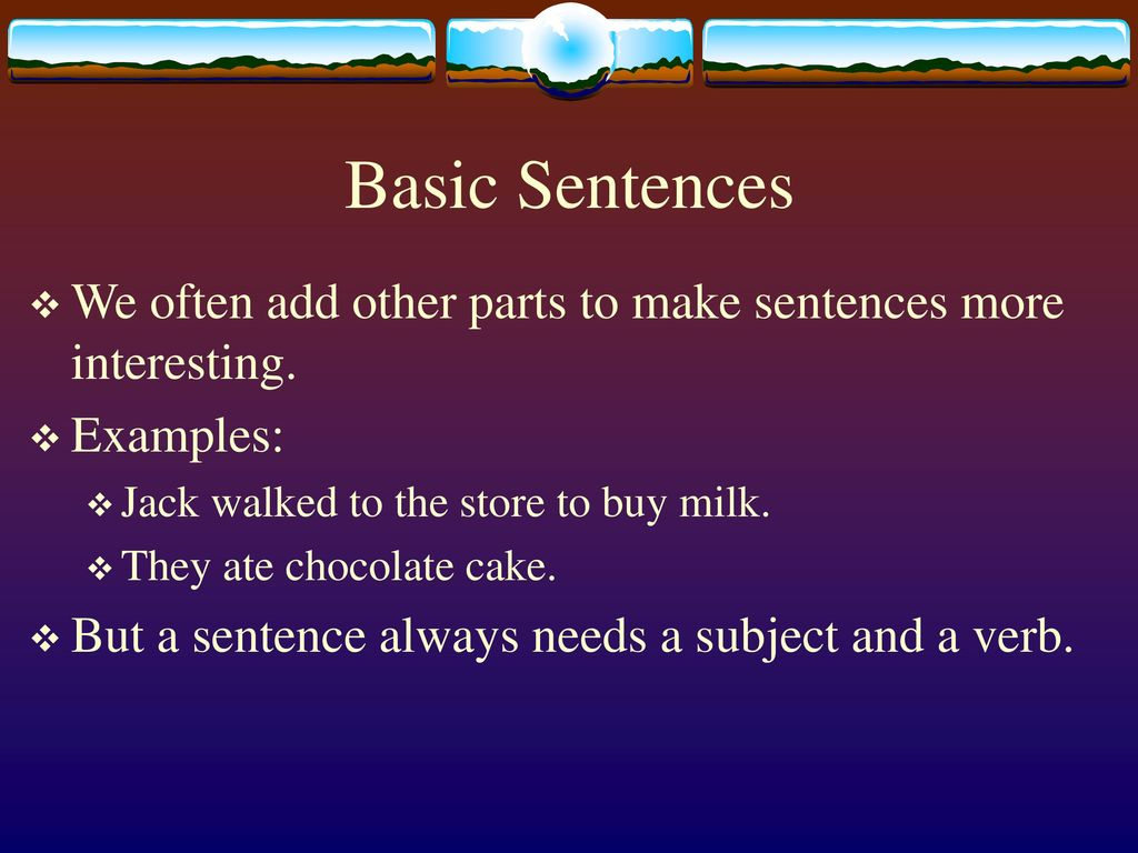 Sentences. What is it and what are they interesting