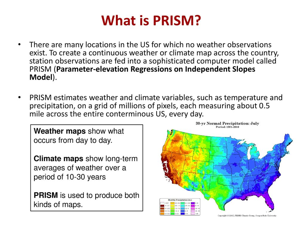 Introduction to the PRISM Weather and Climate Mapping System ...