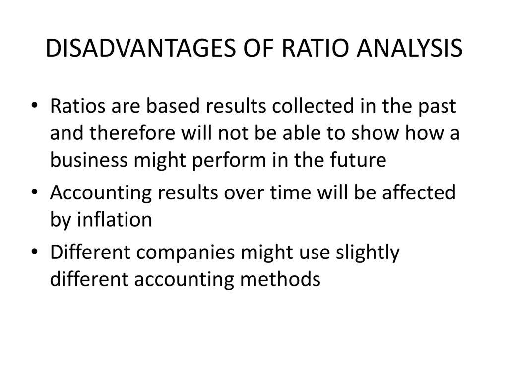 disadvantages of ratios