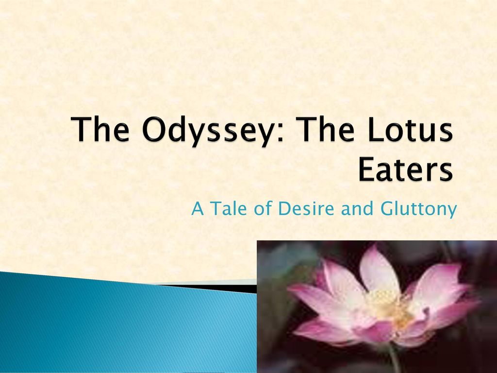 The odyssey the lotus eaters ppt download the odyssey the lotus eaters izmirmasajfo