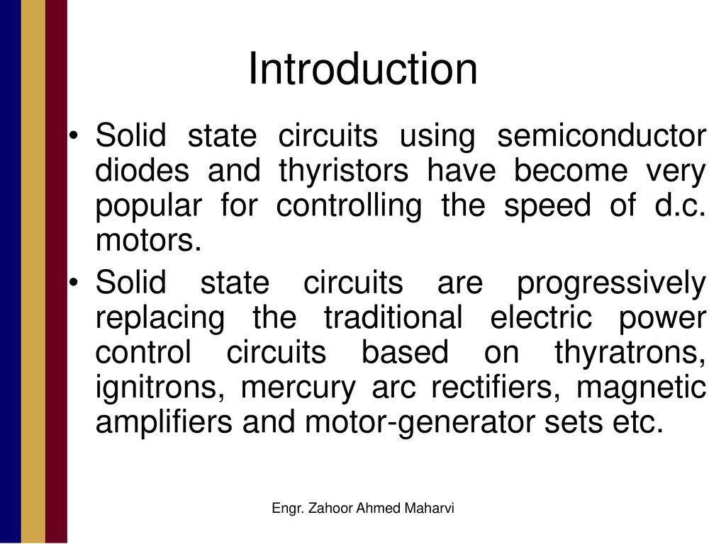 Electronic Speed Control Method For Dc Motors Ppt Download Ac Motor Schematic Diagram Circuit A 2 Engr Zahoor Ahmed Maharvi Introduction Solid State Circuits