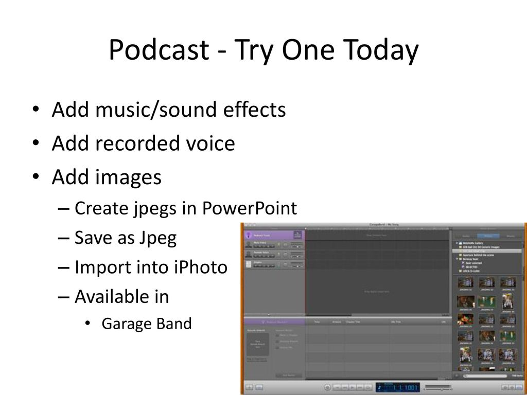 Podcast using GarageBand - ppt download