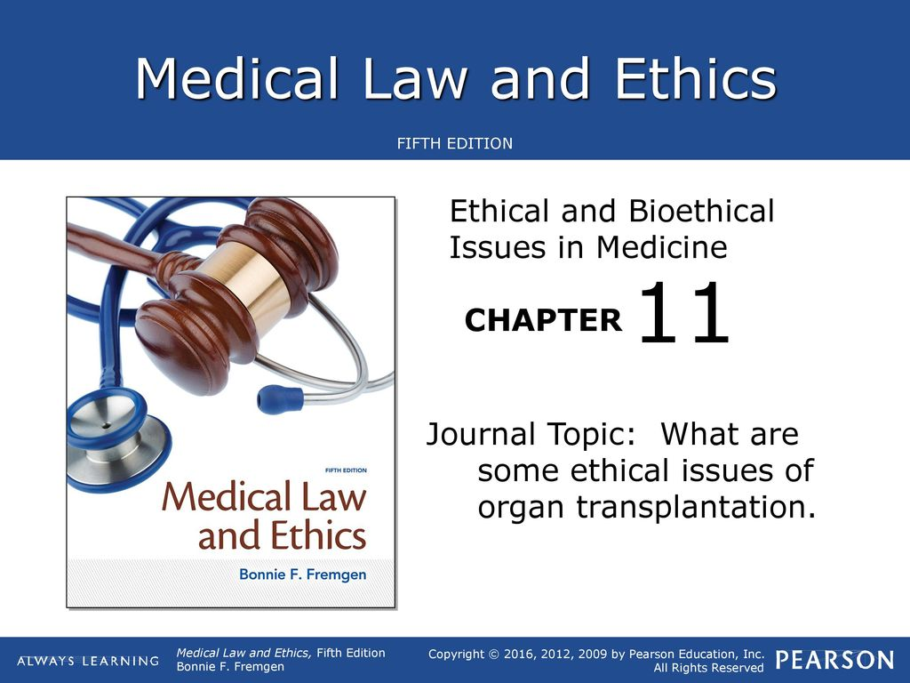 11 Ethical and Bioethical Issues in Medicine