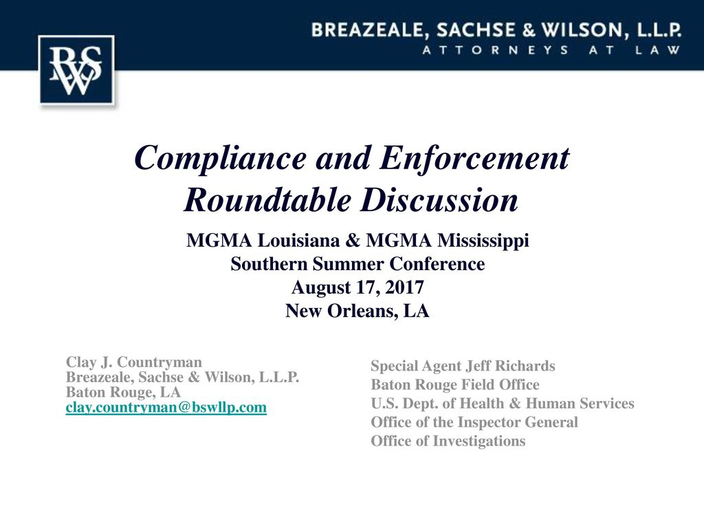 Compliance and Enforcement Roundtable Discussion