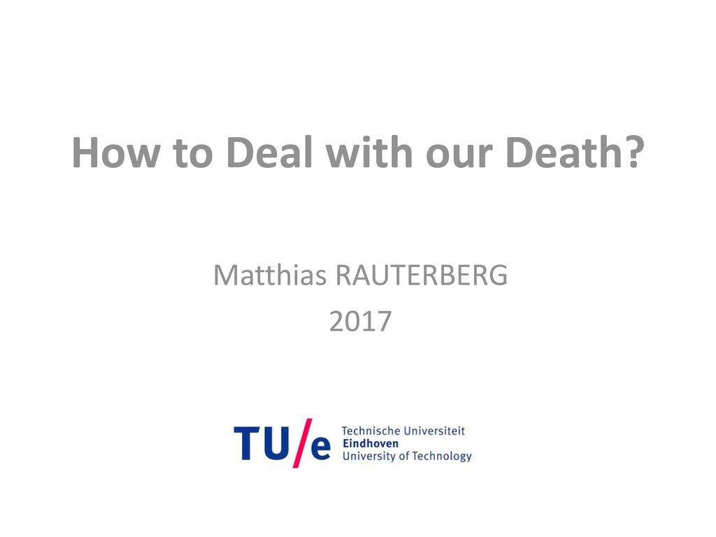 Discussion on this topic: How to Deal With the Death of , how-to-deal-with-the-death-of/