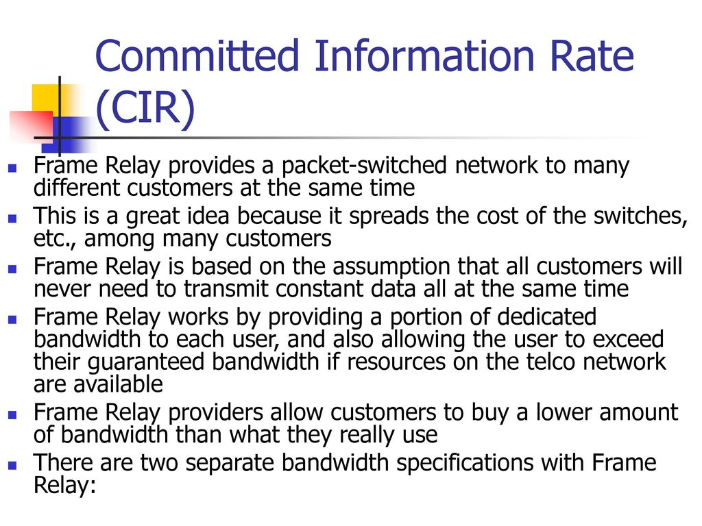 Frame Relay Has Become One Of The Most Popular Wan Cost Electromagnetic 11 Committed Information