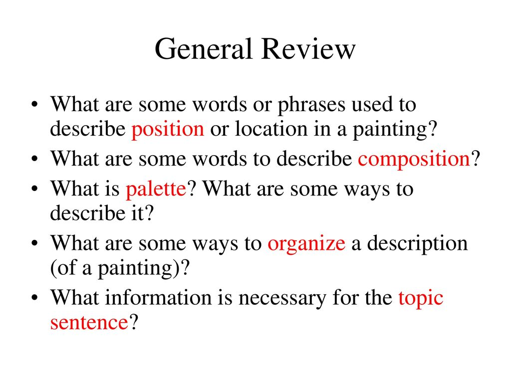 General Review What Are Some Words Or Phrases Used To Describe