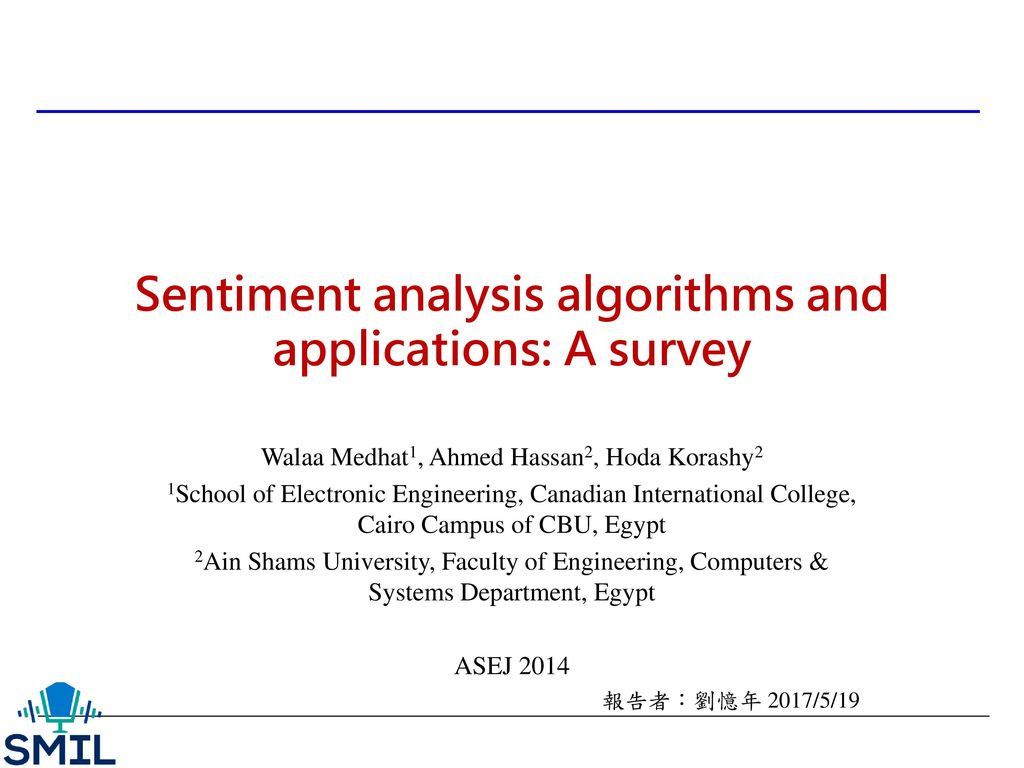 Asej sentiment analysis algorithms and applications: a survey