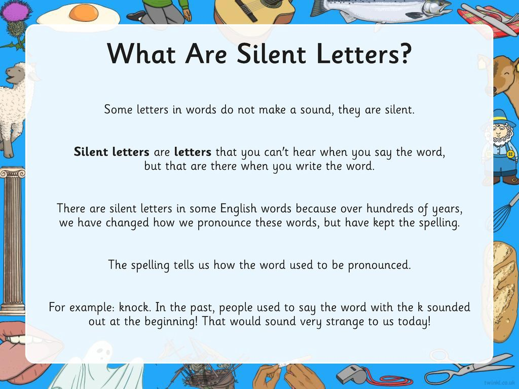 Aim To Investigate Spell And Read Words With Silent Letters Ppt