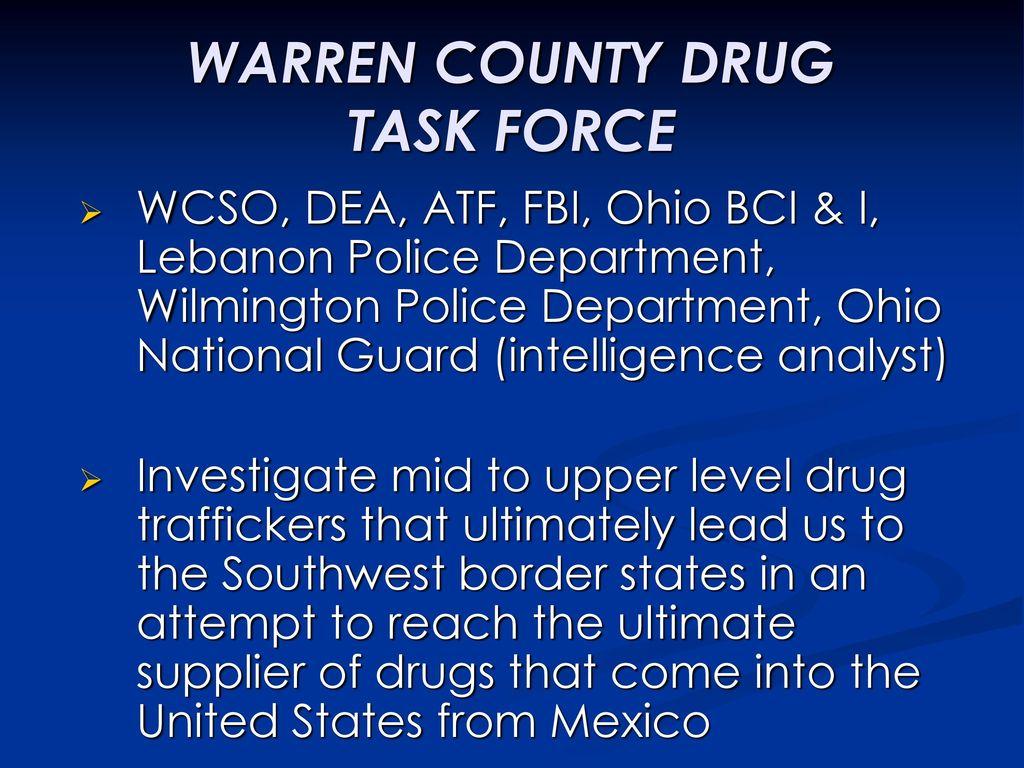 WARREN COUNTY DRUG TASK FORCE - ppt download