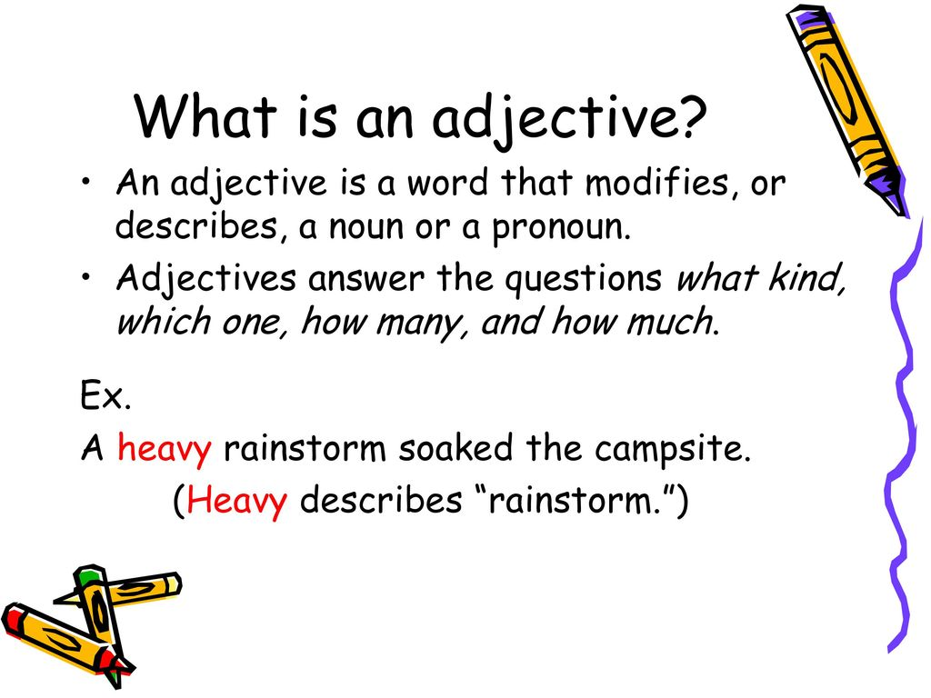 What is an adjective 3
