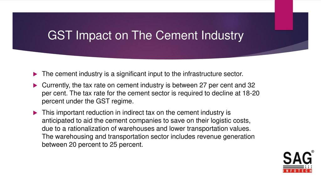 Will GST have an Impact on the Cement Industry? - ppt download