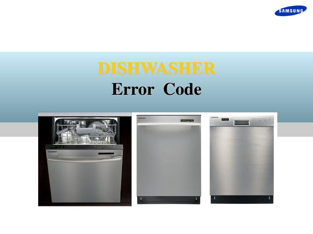 DISHWASHER Error Code  - ppt download