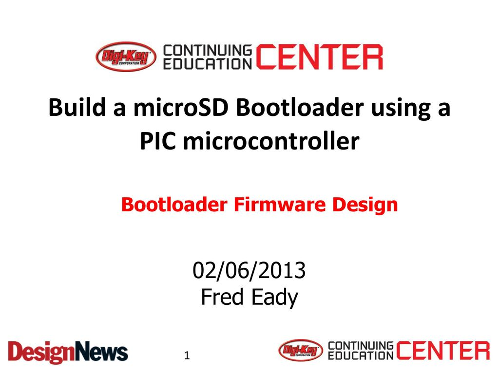 Build a microSD Bootloader using a PIC microcontroller - ppt