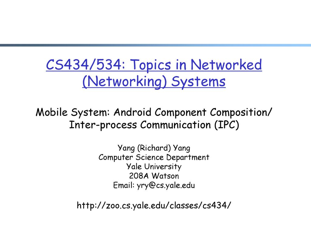 cs434 534 topics in networked networking systems mobile system