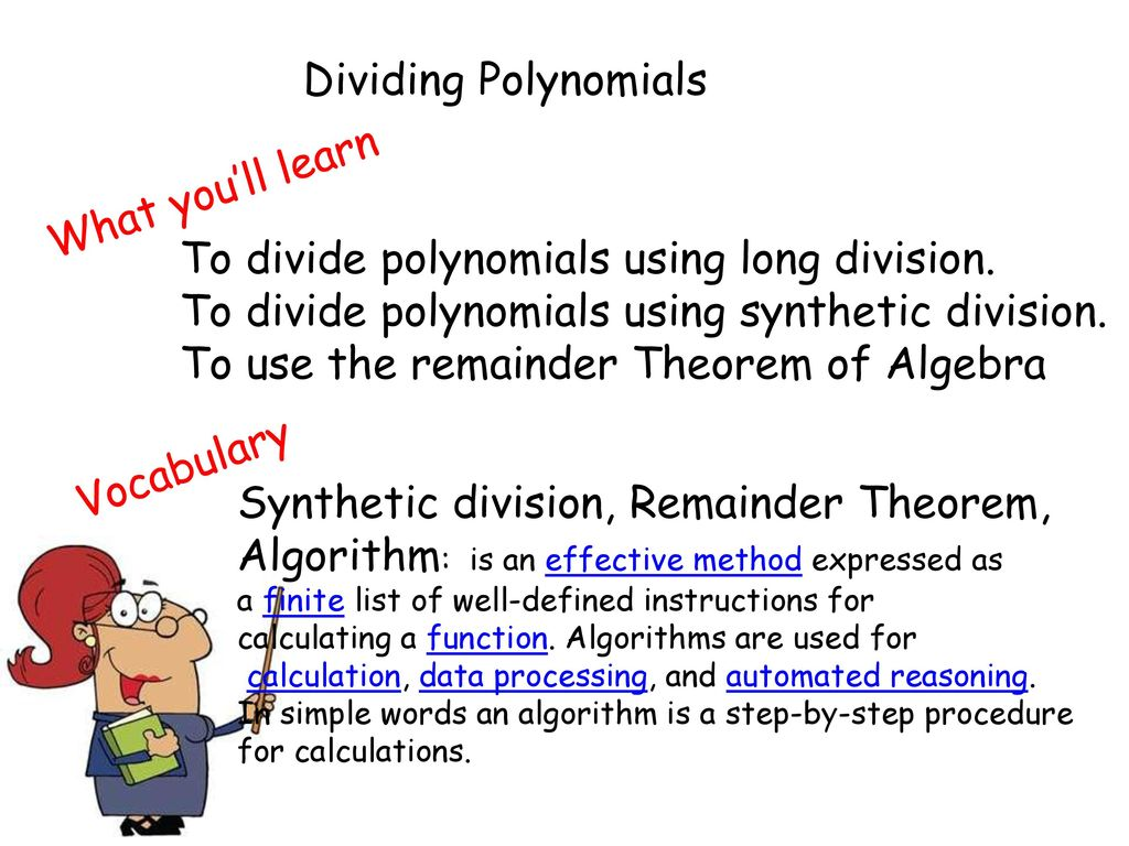 To Divide Polynomials Using Long Division Ppt Download