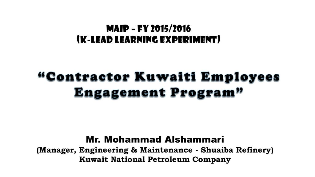 "Contractor Kuwaiti Employees Engagement Program"" - ppt download"