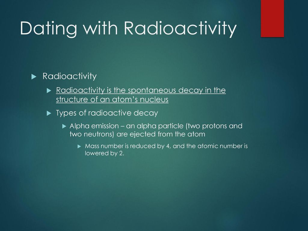 Chapter 12.3 dating with radioactivity